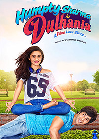 Watch or Download Hindi Movie Humpty Sharma Ki Dulhania Online - 2014