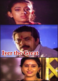Watch or Download Malayalam Movie Iyer the Great Online - 1990
