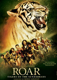 Watch or Download Hindi Movie Roar - Tigers of the Sundarbans Online - 2014